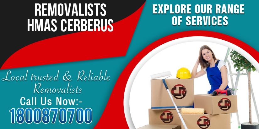 Removalists HMAS Cerberus