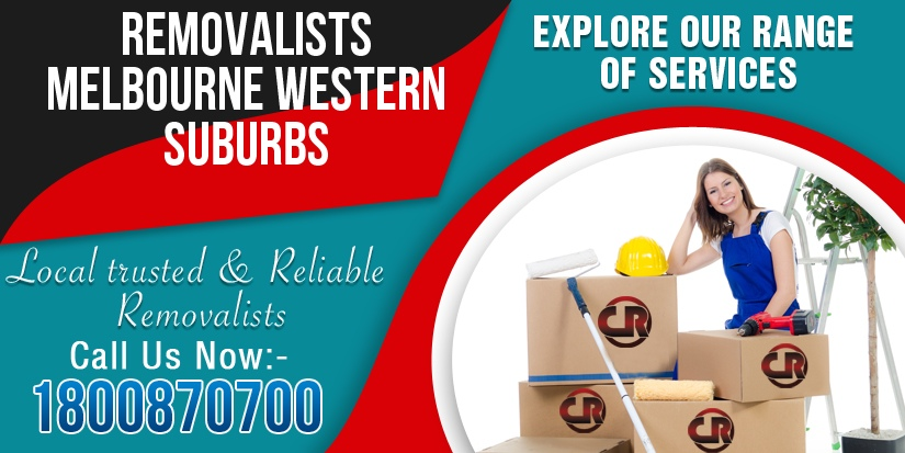 Removalists Melbourne Western Suburbs